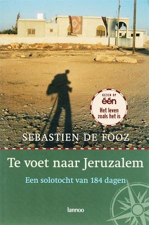 Te voet naar Jeruzalem - S. Fooz