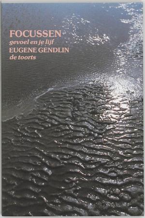 Focussen - E. Gendlin, G. Grasman, D. Grabijn