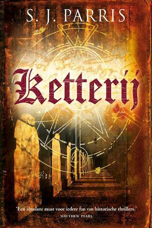 Ketterij - S.J. Parris