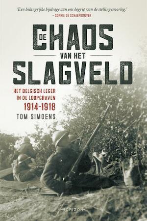 De chaos van het slagveld - Tom Simoens
