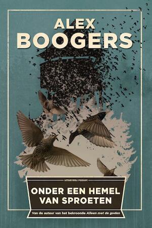 Onder een hemel van sproeten - Alex Boogers