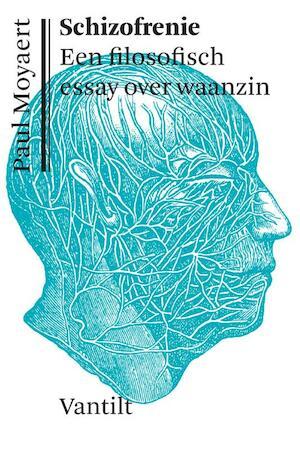 Schizofrenie - Paul Moyaert