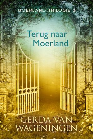 Terug naar Moerland - Gerda van Wageningen