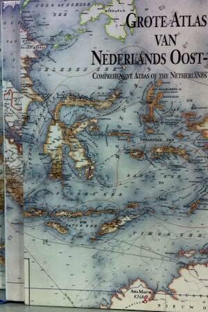 Grote atlas van Nederlands Oost-Indie - J.B. van Diessen, F. Ormeling