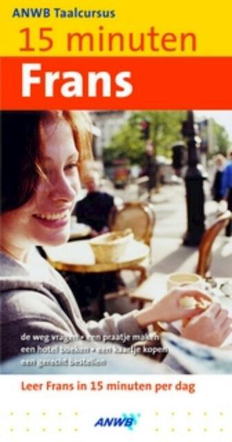 15 minuten Frans + 2 CD-ROM's - Unknown