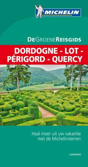 Dordogne - Lot - Périgord - Quercy -