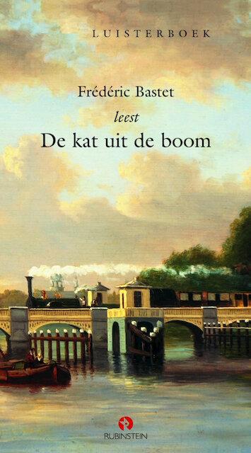 Citaten Frederic Bastet : De kat uit boom frédéric bastet isbn