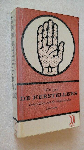 De herstellers - Wim Zaal