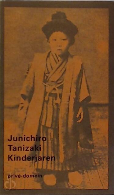 Kinderjaren - herinneringen - Junichiro Tanizaki