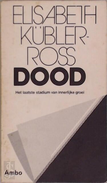 Dood - Elisabeth Kübler-ross, M. Middelhoff-v.d. Sande