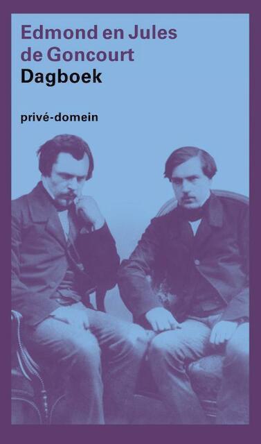 Dagboek - E. De Goncourt, J. De Amp, Goncourt, L. Van Amp, Maris