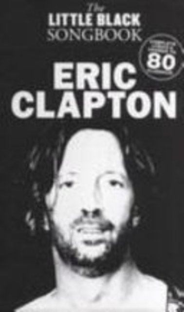 Little Black Song book - Eric Clapton - Eric Clapton
