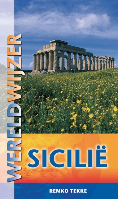 Wereldwijzer reisgids Sicilie - Remko Tekke