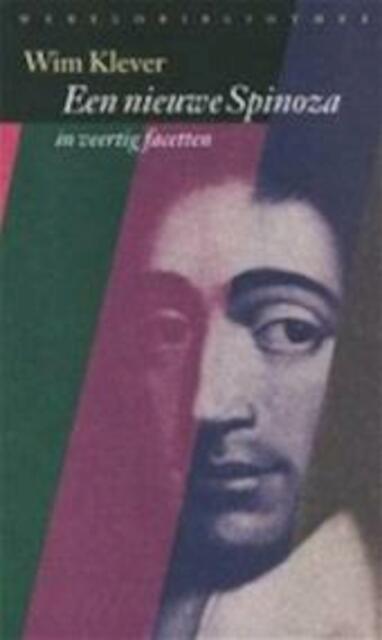 Een nieuwe Spinoza - W. N. A. Klever