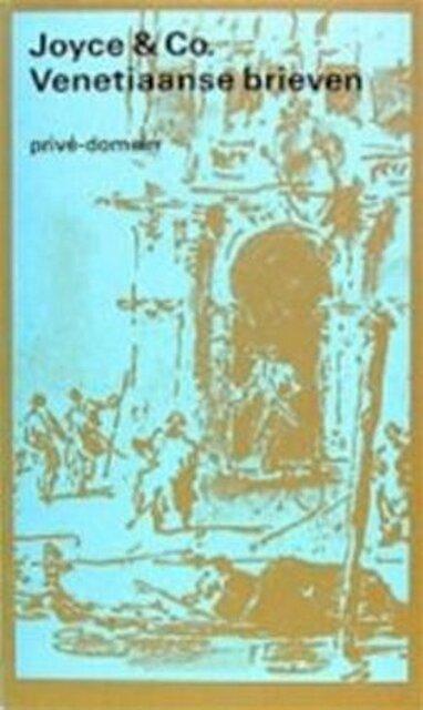 Venetiaanse brieven en Calabrese dagboeken - Joyce & Co.