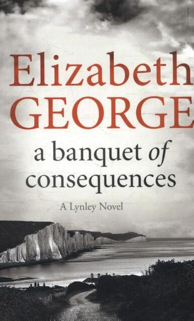 A Banquet of Consequences - Elizabeth George