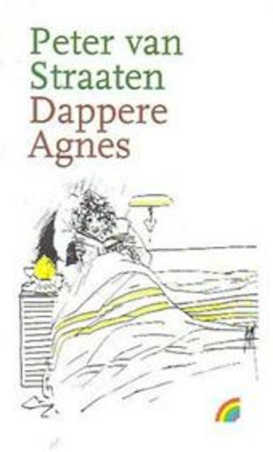 Dappere Agnes - P. van Straaten