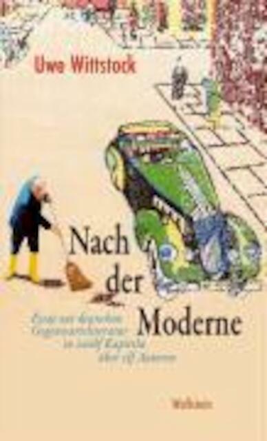 uwe wittstock nach der moderne essay or dissertation zur deutschen gegenwartsliteratur 2009