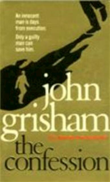 the confession by john grisham analysis The confession a novel by:  publisher's summary an innocent man is about to be executed only a guilty man can save him  it's good to see john grisham exploring different aspects of law practice i liked the fact that this story was not a beginning, middle, and end plot, with a giant chase scene at the end.