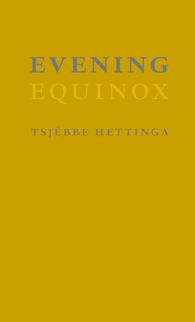 Evening - Tsjebbe Hettinga, Tsjëbbe Hettinga