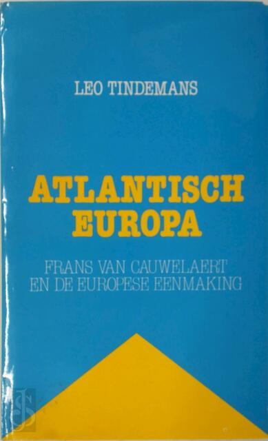 Atlantisch Europa - Leo Tindemans