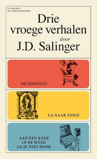 Drie vroege verhalen - J.D. Salinger