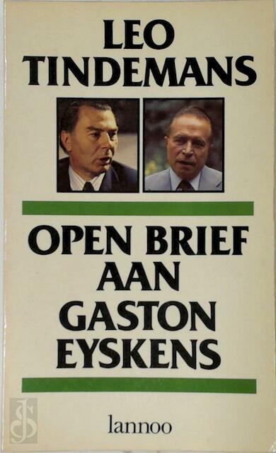 Open Brief aan Gaston Eyskens - Leo Tindemans