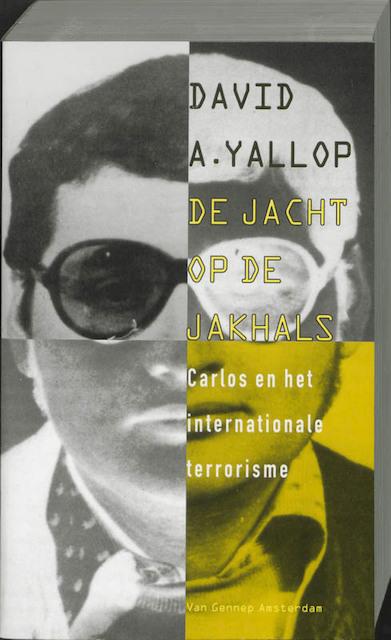De jacht op de jakhals - David A. van der Yallop