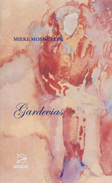 Gardevias - Mieke Mosmuller