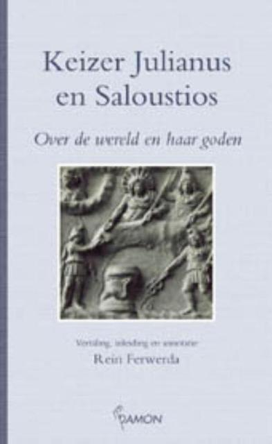 Keizer Julianus en Saloustios - Julianus, Saloustios