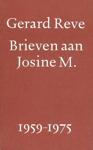Brieven aan Josine M. 1959-1975 - Gerard Reve