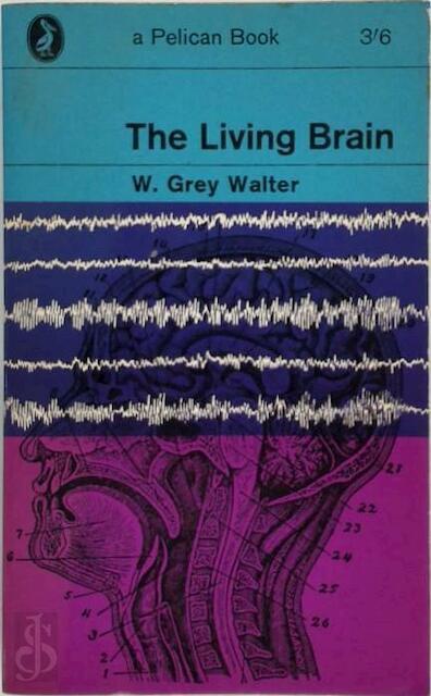 The Living Brain - Grey Walter