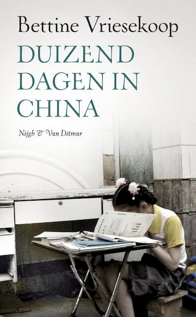Duizend dagen in China - Bettine Vriesekoop