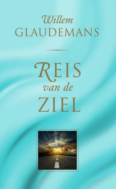Reis van de ziel - Willem Glaudemans