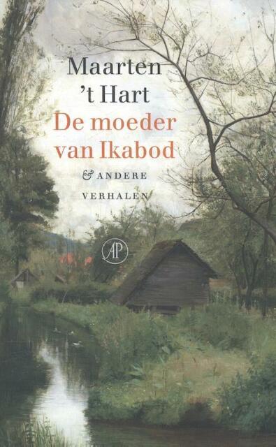 De moeder van Ikabod - Maarten 't Hart