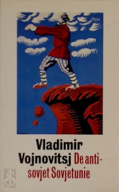 De anti-sovjet Sovjetunie - Vladimir Vojnowitsj