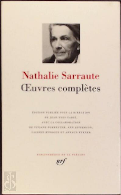 Oeuvres complètes - Nathalie Sarrauté