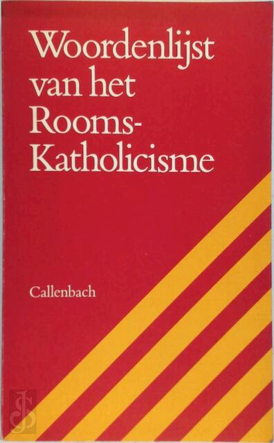 Woordenlijst van het Rooms-Katholicisme - Henricus Joseph Aloysius Bomers, Lize Stilma