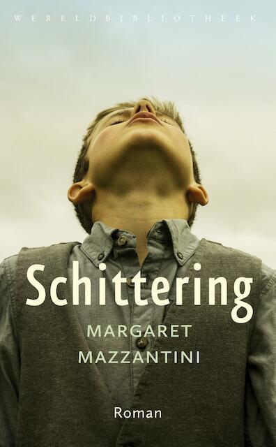 Schittering - Margaret Mazzantini
