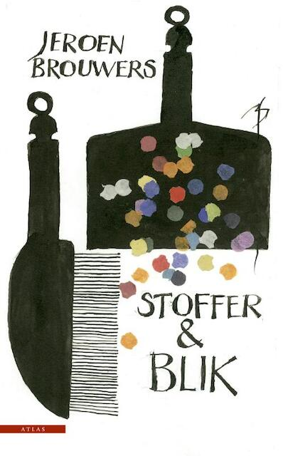 Stoffer & blik - Jeroen Brouwers