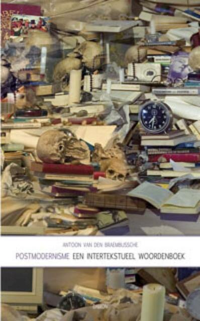 Postmodernisme - A.A. Van den Braembussche