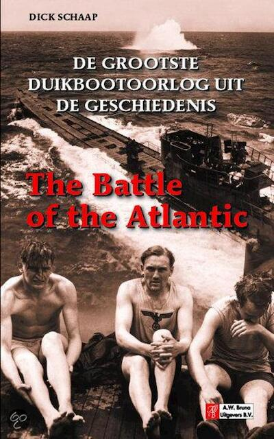 The Battle of the Atlantic - D. Schaap