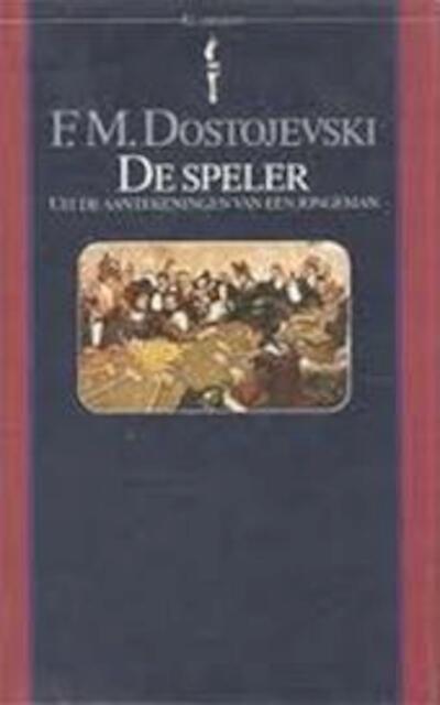 De speler - F.M. Dostojevski, Kazimierz Cybulski