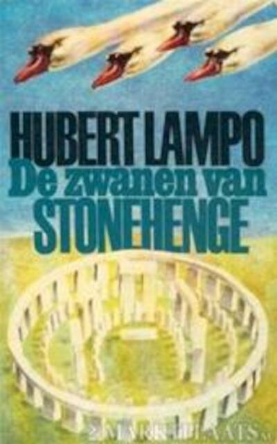 Zwanen van stonehenge - Hubert Lampo