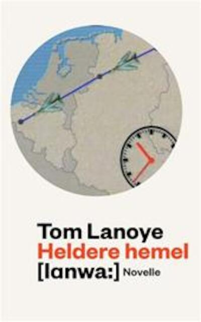 Heldere hemel - Tom Lanoye