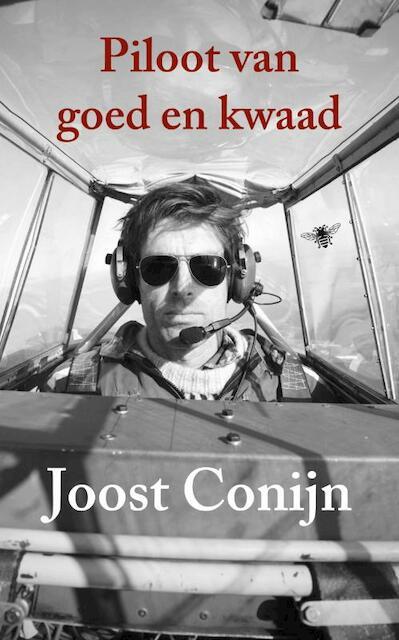 Citaten Goed En Kwaad : De piloot van goed en kwaad joost conijn isbn