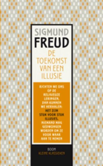 De toekomst van een illusie - Sigmund Freud
