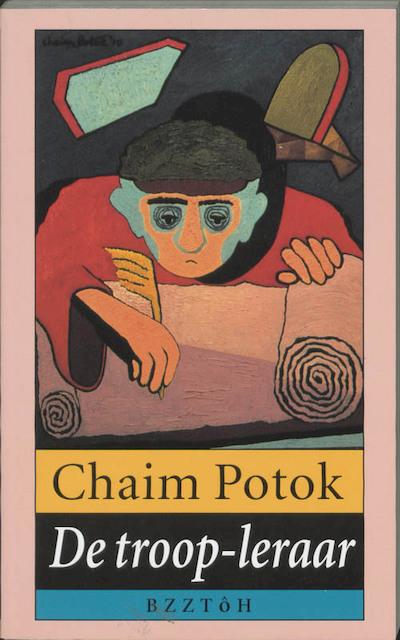 De troop-leraar - C. Potok, Amp, M. Verhaart