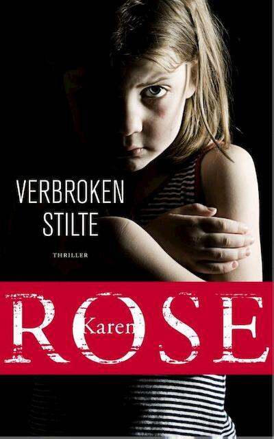Verbroken stilte - Karen Rose