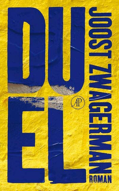 Duel - Joost Zwagerman